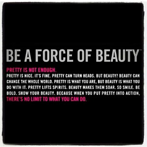 Be a force of Beauty quote