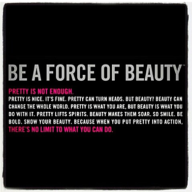 Be A Force Of Beauty Quote By Carola Pavlik